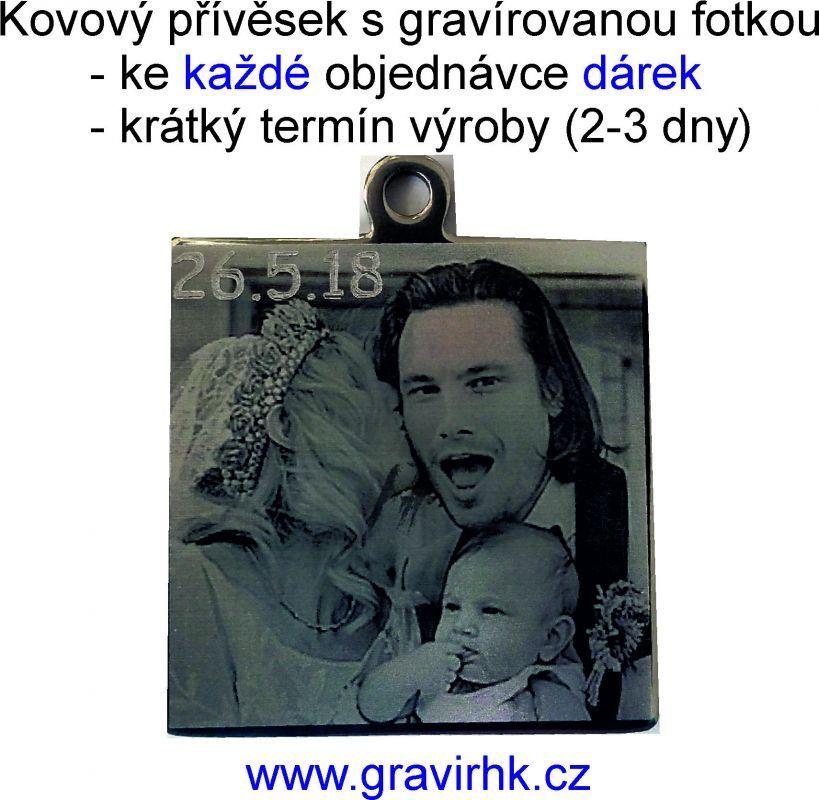 GRAVÍROVÁNÍ FOTEK DO KOVU