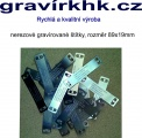 Nerezový kabelový identifikační  štítek s gravírováním rozměr 89x19mm, rychlá a kvalitní výroba