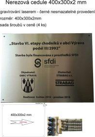 Nerezová cedule povinné publicity 400x300x2mm, rychlá a kvalitní výroba, nerezové štítky, nerezové cedule, výrorba výrobních štíků, výroba kovových štítků
