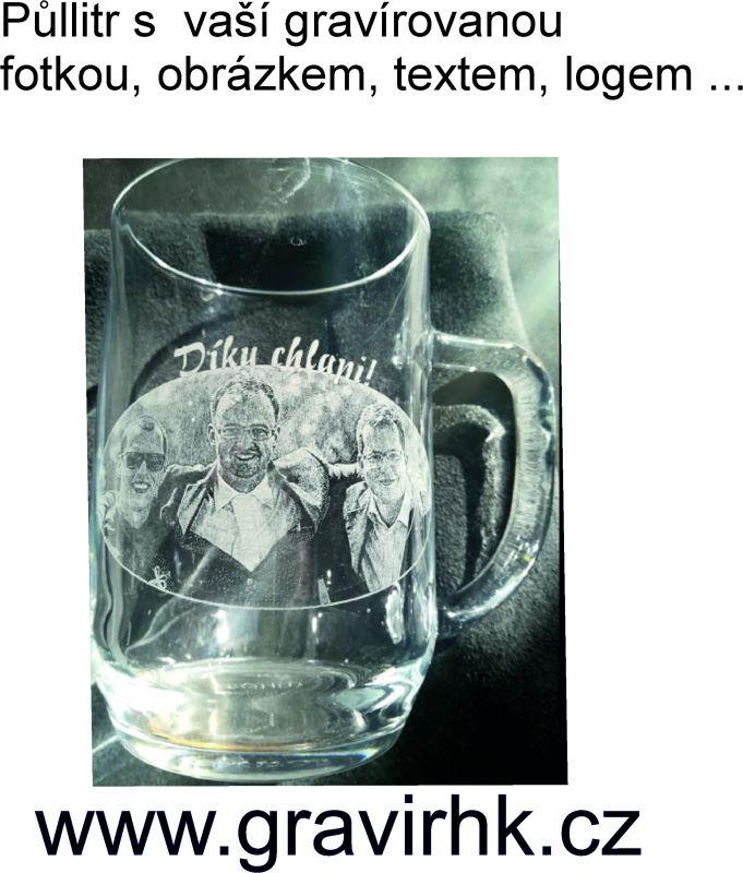 Půllitr s gravírovanou fotkou, obrázkem, či textem.  Gravírování skla, gravírování do skleniček.